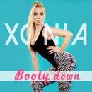 Booty Down/Xonia