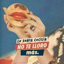No Te Lloro Más/La Santa Cecilia