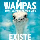 Les Wampas sont la preuve que Dieu existe/Les Wampas
