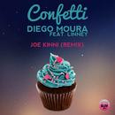 Confetti (Joe Kinni Remix) (feat. Linney)/Diego Moura