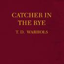 Catcher In The Rye/The Dandy Warhols