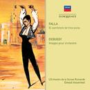 Falla: El Sombrero de Tres Picos / Debussy: Images/Ernest Ansermet, Teresa Berganza, L'Orchestre de la Suisse Romande