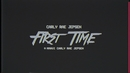 First Time(Lyric Video)/Carly Rae Jepsen
