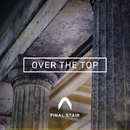 Over The Top/Final Stair