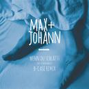 Wenn du schläfst (B-Case Remix) (feat. Vincent Malin)/Max + Johann