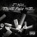 Toronto Plaza Motel/J-Soul