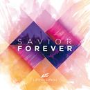 Savior Forever/Life.Church Worship