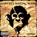 Orphan/Darwin's Waiting Room