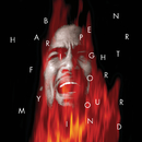 Fight For Your Mind/Ben Harper