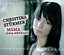 Mama (Ana Ahabak)/Christina Stürmer