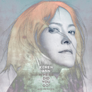 Where Did You Go ? (And Remixes)/Keren Ann