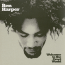 Welcome To The Cruel World/Ben Harper