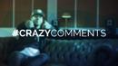 #CrazyComments/Brandon Beal