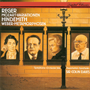 Reger: Variations & Fugue On A Theme By Mozart / Hindemith: Symphonic Metamorphoses On Themes By Carl Maria von Weber/Sir Colin Davis, Symphonieorchester des Bayerischen Rundfunks