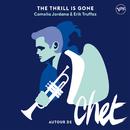 The Thrill Is Gone/Camelia Jordana, Erik Truffaz