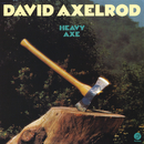 Heavy Axe/David Axelrod