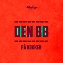 På kroken (feat. DJ Smaaland)/Den BB