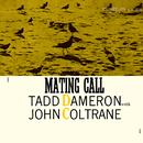 Mating Call/Tadd Dameron, John Coltrane