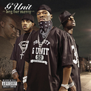 Beg For Mercy/G-Unit