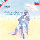 Debussy: La Mer; Nocturnes; Prélude à l'après-midi d'un faune/Vladimir Ashkenazy, The Cleveland Orchestra