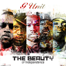 The Beauty Of Independence/G-Unit