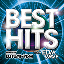 BEST HITS from EDM WAVE/DJ Fumi Yeah!
