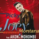 Picky (Remixes) (feat. Akon, Mohombi)/Joey Montana