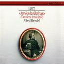 Liszt: Années de pèlerinage: Deuxième année - Italie/Alfred Brendel