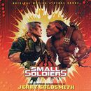 Small Soldiers (Original Motion Picture Score)/Jerry Goldsmith