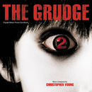 The Grudge 2 (Original Motion Picture Soundtrack)/Christopher Young