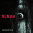 The Grudge (Original Motion Picture Soundtrack)/Christopher Young