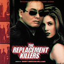 The Replacement Killers (Original Motion Picture Score)/Harry Gregson-Williams