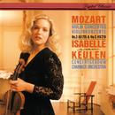 Mozart: Violin Concertos Nos. 3 & 5/Isabelle van Keulen, Concertgebouw Chamber Orchestra