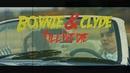 Bonnie & Clyde/DEAN