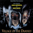 Village Of The Damned (Original Motion Picture Soundtrack)/John Carpenter, Dave Davies