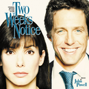 Two Weeks Notice (Original Motion Picture Score)/John Powell