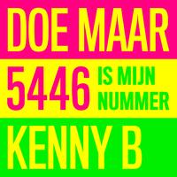 5446 is mijn nummer doe maar kenny b 音楽ダウンロード 音楽配信