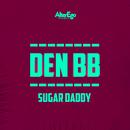 Sugar Daddy/Den BB
