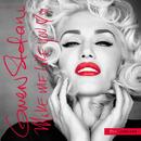 Make Me Like You (The Remixes)/Gwen Stefani
