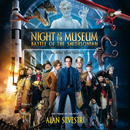 Night At The Museum: Battle Of The Smithsonian (Original Motion Picture Soundtrack)/アラン・シルヴェストリ