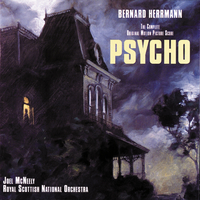 Psycho (The Complete Original Motion Picture Score)