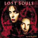Lost Souls (Original Motion Picture Soundtrack)/Jan A.P. Kaczmarek