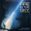 Fire In The Sky (Original Motion Picture Soundtrack)/Mark Isham