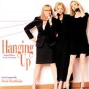 Hanging Up (Original Motion Picture Soundtrack)/David Hirschfelder