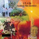 Suddenly One Summer/J.K. & Co.