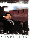 Guilty By Suspicion (Original Motion Picture Soundtrack)/James Newton Howard