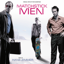 Matchstick Men (Original Motion Picture Soundtrack)/Hans Zimmer
