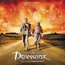 Dreamkeeper (Original Television Soundtrack)/Stephen Warbeck