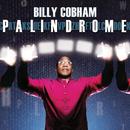 Palindrome/Billy Cobham