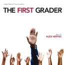 The First Grader (Original Motion Picture Soundtrack)/Alex Heffes